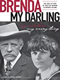 Brenda, My Darling: The Love Letters of Fridtjof Nansen to Brenda Ueland