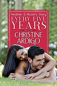 Every Five Years (The Bridges Before Us Book 2) by [Christine Ardigo, Book Cover By Design]