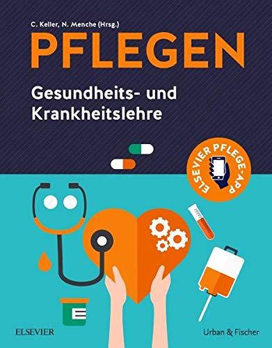 PFLEGEN Gesundheits- und Krankheitslehre: Gesundheits- und Krankheitslehre (PFLEGEN Lernpaket)