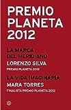 Premio Planeta 2012: ganador y finalista (pack) (Varios Planetas)