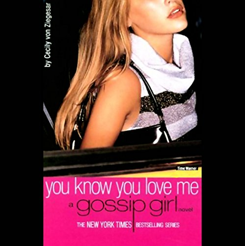 You Know You Love Me audiobook cover art