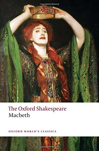 The Tragedy of Macbeth: The Oxford Shakespeare The...