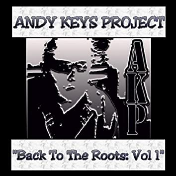 Back To the Roots Vol 1