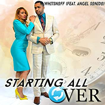 Starting All Over (feat. Angel Sonido)