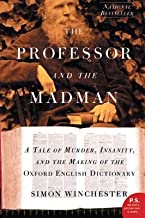 The Professor and the Madman( A Tale of Murder Insanity and the Making of the Oxford English Dictionary)[PROFESSOR & THE MADMAN][Paperback]