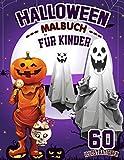 halloween malbuch für kinder: Halloween-Malbücher für Jungen, Mädchen und Kleinkinder im Alter von 2 bis 4 Jahren, 4 bis 8 Jahre alt ideales Geschenk (German Edition)