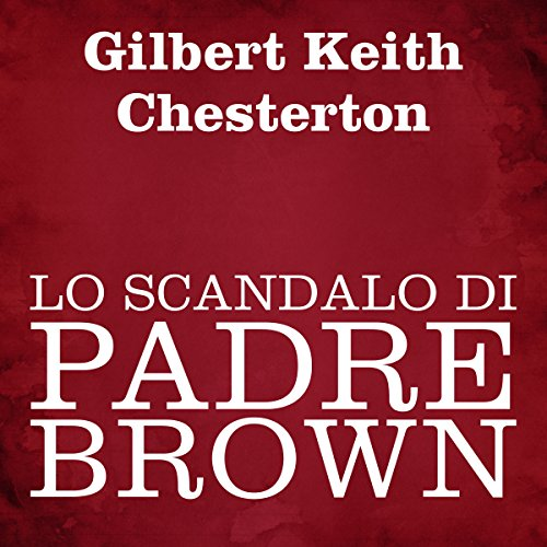Page de couverture de Lo scandalo di Padre Brown
