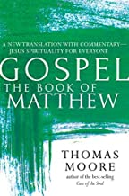Gospel―The Book of Matthew: A New Translation with Commentary―Jesus Spirituality for Everyone