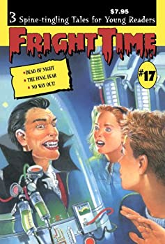 Fright Time #17 - Book #17 of the Fright Time