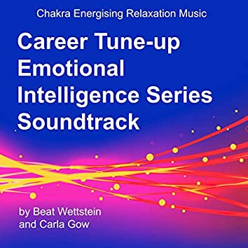 Career Tune-up Emotional Intelligence Series Soundtrack