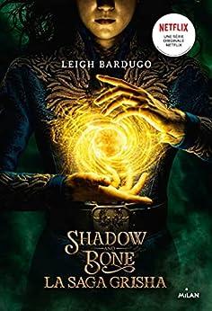 Grisha, Tome 01 : Shadow and bone par [Leigh Bardugo, Nenad SAVIC]