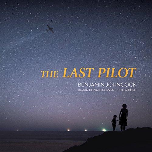 The Last Pilot audiobook cover art