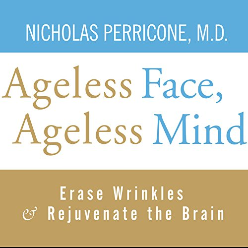 Ageless Face, Ageless Mind audiobook cover art