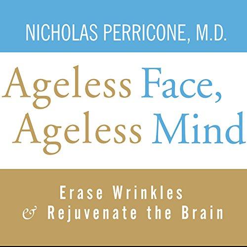 Page de couverture de Ageless Face, Ageless Mind