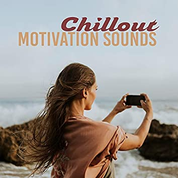 Chillout Motivation Sounds: Workout Session, Music for Training