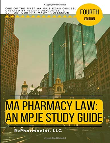 Compare Textbook Prices for MA Pharmacy Law: An MPJE® Study Guide  ISBN 9798675924561 by RxPharmacist LLC,Cole PharmD, Abimbola,Iregbu PharmD, Nnenna
