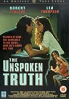 The Unspoken Truth [DVD]