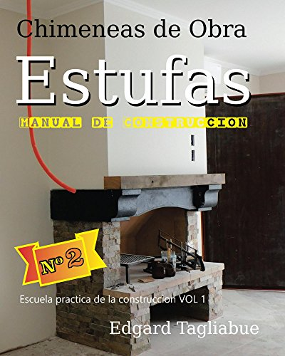 Estufas y Chimeneas de obra (Escuela Practica de la Construcción nº 1)