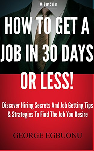 How To Get A Job In 30 Days Or Less