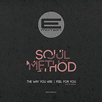 The Way You Are / Feel For You Remix