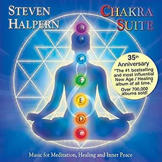 Chakra Suite: Music for Meditation, Healing and Inner Peace by Steven Halpern (2001-10-16)