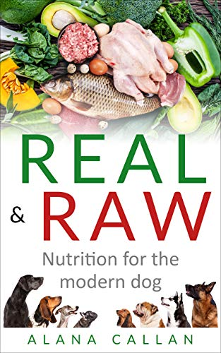 Real & Raw: Nutrition for the modern dog