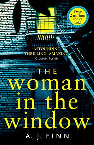 The Woman in the Window: The Number One Sunday Times bestselling debut crime thriller soon to be a major film! (English Edition)