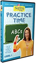 Practice Time ABCs Level One by Signing Time! by Two Little Hands Productions