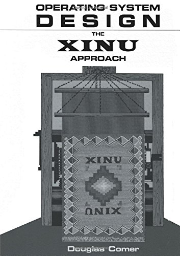 Operating System Design: The XINU Approach, Vol. I (Prentice-hall Software Series)の詳細を見る