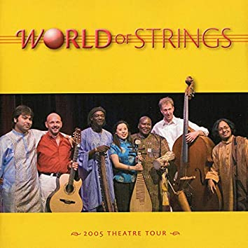 World of Strings (Live 2005 Theatre Tour)
