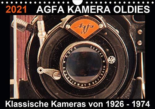 AGFA KAMERA OLDIES Klassische Kameras von 1926-1974 (Wandkalender 2021 DIN A4 quer)