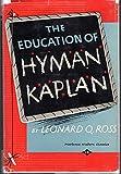 The Education of H*Y*M*A*N* K*A*P*L*A*N (Hyman Kaplan)