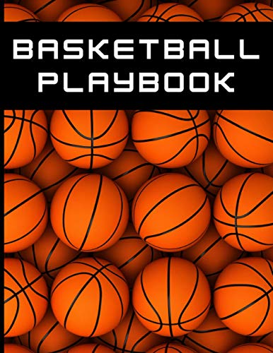Basketball Playbook: Gift for Coach Blank Court Diagram Notebook Journal for Drawing Up Drills Practice Plays and Scouting for Youth Players