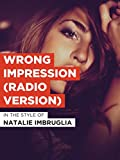 Wrong Impression (Radio Version)