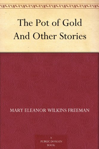 Couverture du livre The Pot of Gold And Other Stories (English Edition)