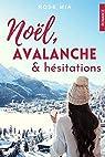 Noël, avalanche et hésitations par Mia