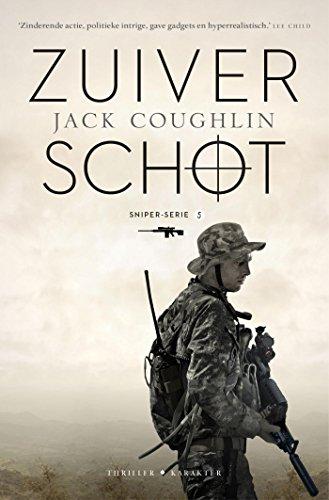 Zuiver schot (Sniper-serie Book 5) (Dutch Edition)