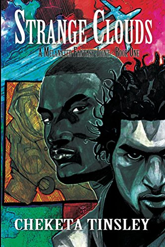 Strange Clouds, A Melanated Fantasy Joint, Book I (The Strange Clouds Series 1) (English Edition)