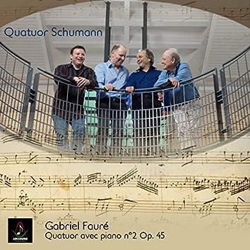 Gabriel Fauré: Quatuor avec Piano No. 2, Op. 45