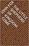 The Little Shepherd of Kingdom Come (English Edition)