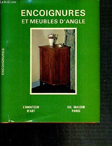 ENCOIGNURES ET MEUBLES D'ANGLES / COLLECTION L'AMATEUR D'ART