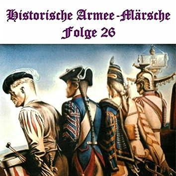 Historische Armee-Märsche Folge 26