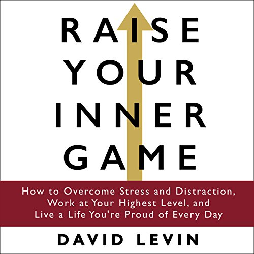 Raise Your Inner Game audiobook cover art