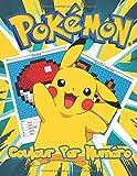 POKEMON COULEUR PAR NUMÉRO: Pokemon Livres d'activités pour enfants | 30+ dessins largement imprimés | Apprendre et former facilement les numéros | Livre de coloriage de mathématiques