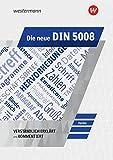 Die neue DIN 5008: Schülerband: verständlich erklärt und kommentiert