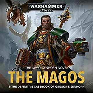 The Magos     Warhammer 40,000              Written by:                                                                                                                                 Dan Abnett                               Narrated by:                                                                                                                                 Toby Longworth                      Length: 20 hrs and 4 mins     48 ratings     Overall 4.8