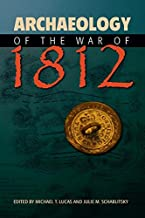 Best archaeology of the war of 1812 Reviews