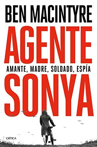 Agente Sonya: Amante, madre, soldado, espía (Tiempo de Historia)