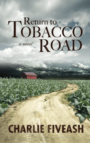 Book: Return to Tobacco Road by Charlie Fiveash
