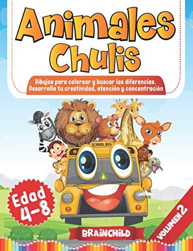 Animales Chulis. Dibujos para colorear y buscar las diferencias. Desarrolla tu creatividad, atención y concentración. Edad 4-8. Volumen 2